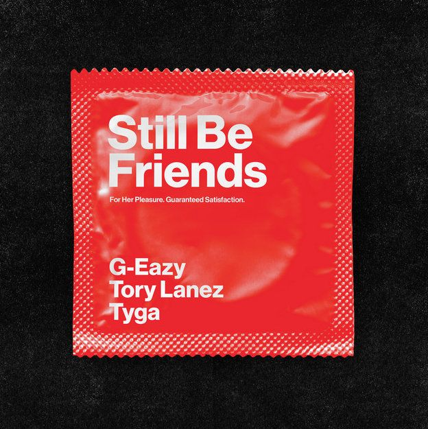 G-Eazy Still Be Friends
