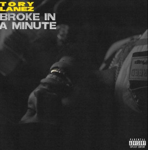 Tory Lanez Broke In A Minute