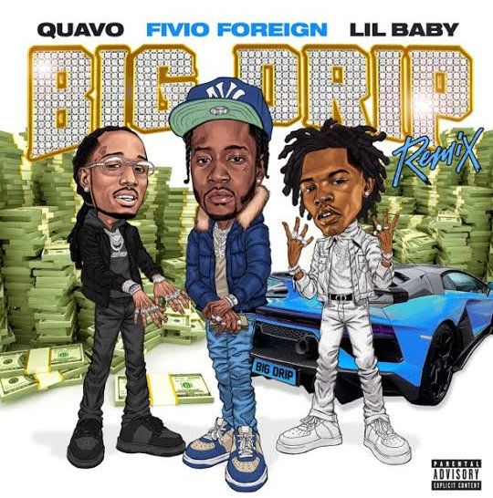 Fivio Foreign Big Drip (Remix) MP3