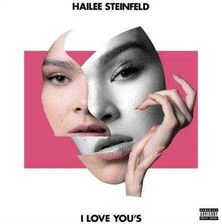 Hailee Steinfeld I Love You's mp3
