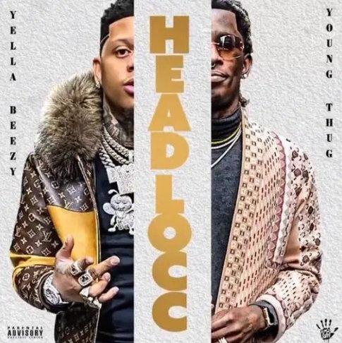 Yella Beezy Headlocc mp3