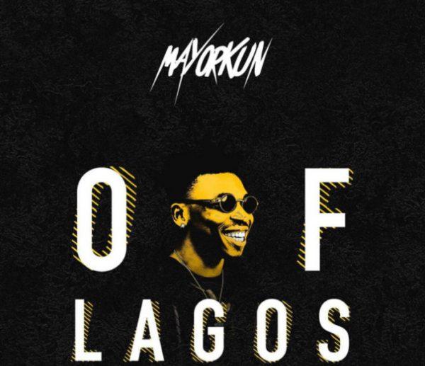 Mayorkun Of Lagos mp3
