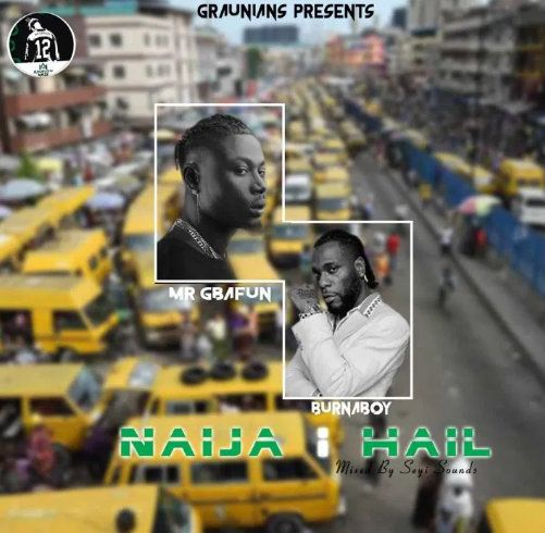 Mr Gbafun Naija I Hail mp3