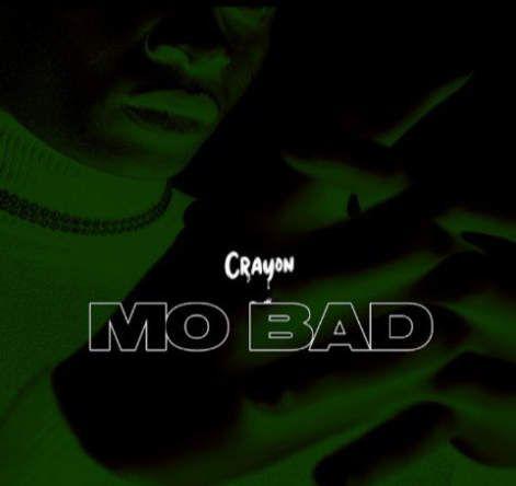 Crayon Mo Bad mp3