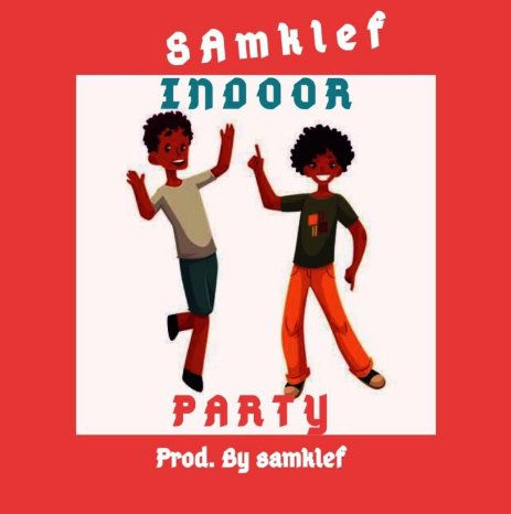 Samklef Indoor Party Mp3