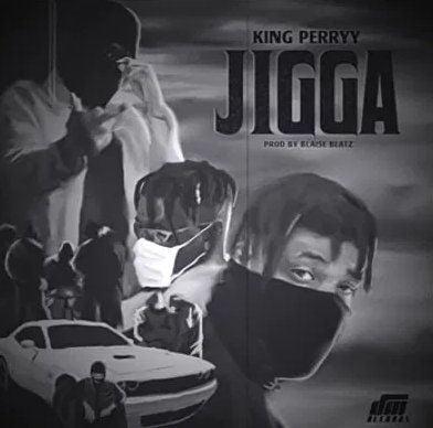 King Perryy Jigga mp3