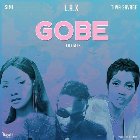 L.A.X Gobe (Remix) ft. Tiwa Savage, Simi