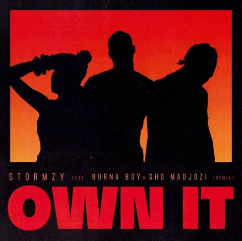 Stormzy Own It (Remix) ft. Burna Boy & Sho Madjozi