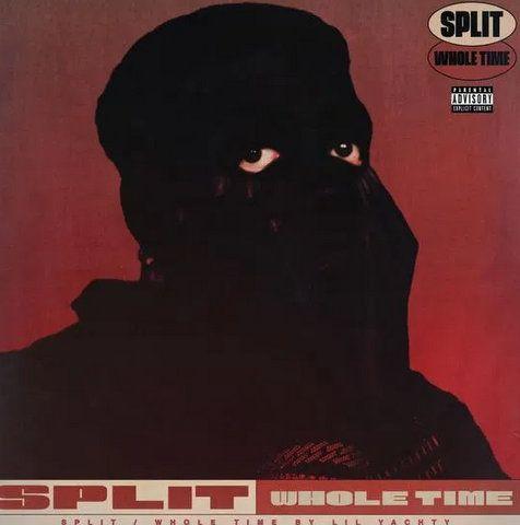 Lil Yachty Split/Whole Time mp3