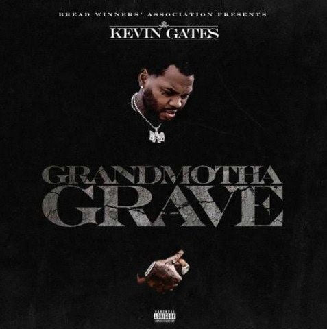 Kevin Gates Grandmotha Grave mp3