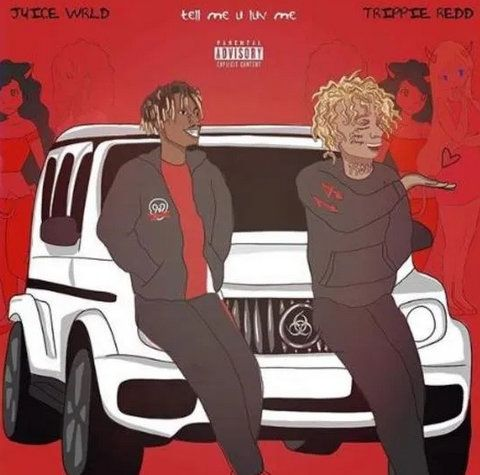 Juice WRLD & Trippie Redd Tell Me U Luv Me mp3