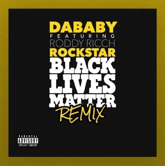 DaBaby Rockstar (BLM Remix) mp3