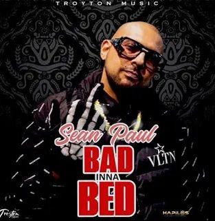 Sean Paul Bad Inna Bed mp3