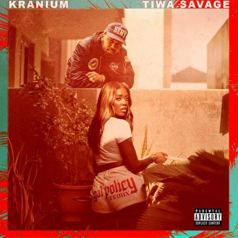 Kranium Gal Policy (Remix) ft. Tiwa Savage download