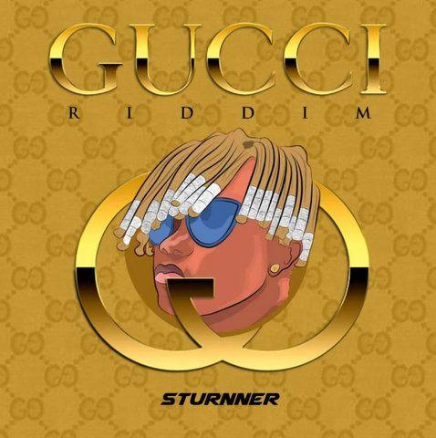 Sturnner Gucci Riddim mp3