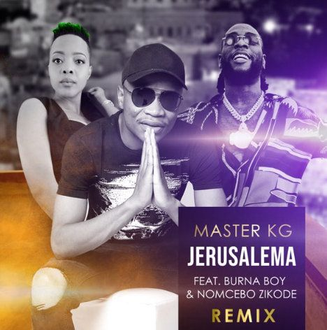 Master KG Jerusalema (Remix) ft. Burna Boy & Nomcebo Zikode mp3