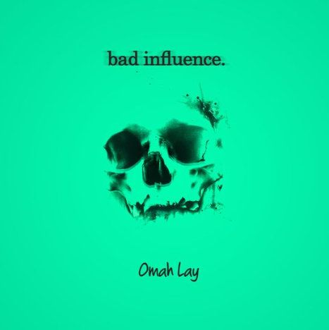 Omah Lay Bad Influence mp3