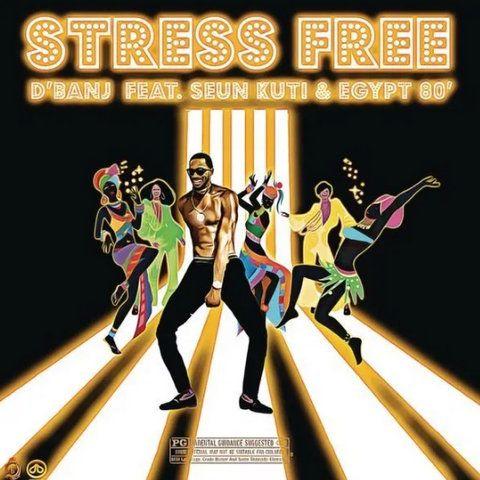 D'Banj Stress Free mp3