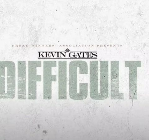 Kevin Gates Difficult mp3