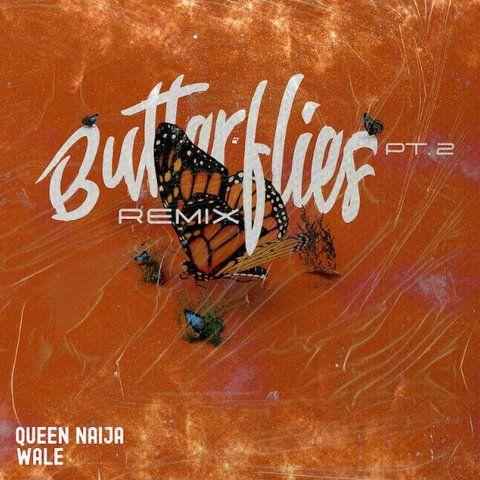 Queen Naija Butterflies Pt. 2 (Remix) ft. Wale mp3