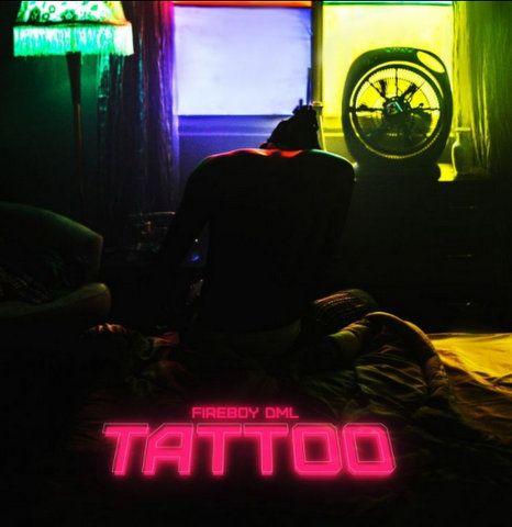 Fireboy DML Tattoo mp3
