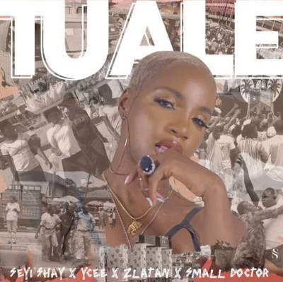 Seyi Shay Tuale mp3