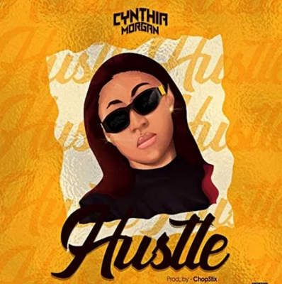 Cynthia Morgan Hustle mp3