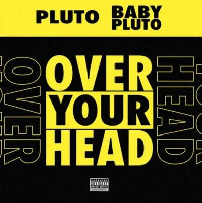 Lil Uzi Vert & Future Over Your Head mp3