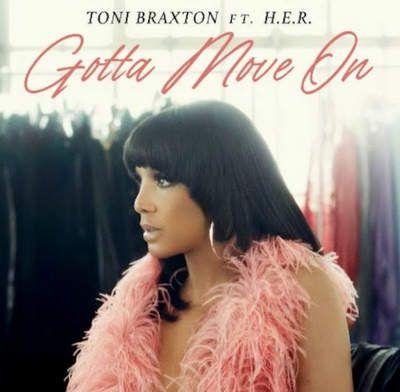 Toni Braxton Gotta Move On mp3