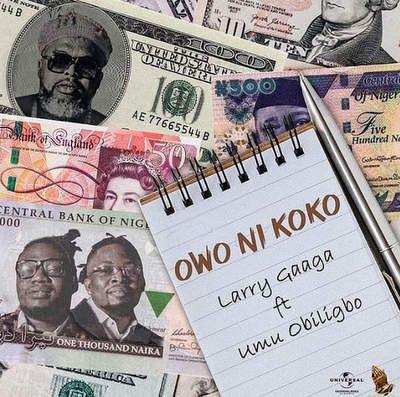 Larry Gaaga Owo Ni Koko mp3