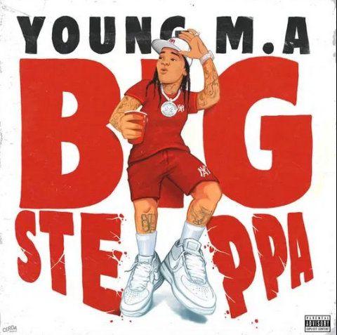 Young M.A Big Steppa mp3
