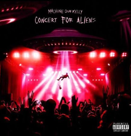 Machine Gun Kelly concert for aliens mp3