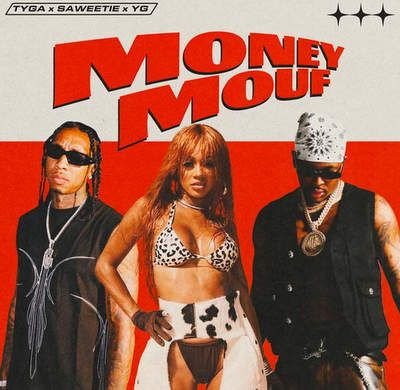 Tyga – Money Mouf ft. Saweetie & YG