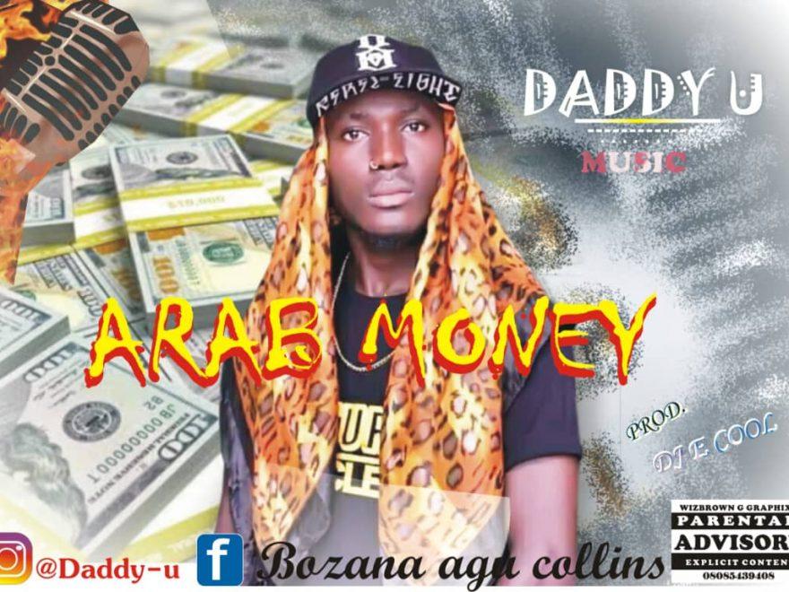Daddy U - Arab Money