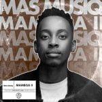 Mas Musiq – Bula Bula (feat. Aymos, DJ Maphorisa & Kabza De Small)