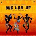 Blaq Jerzee – One Leg Up ft. Tekno