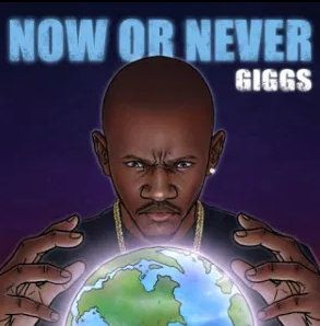 ALBUM: Giggs – Now or Never