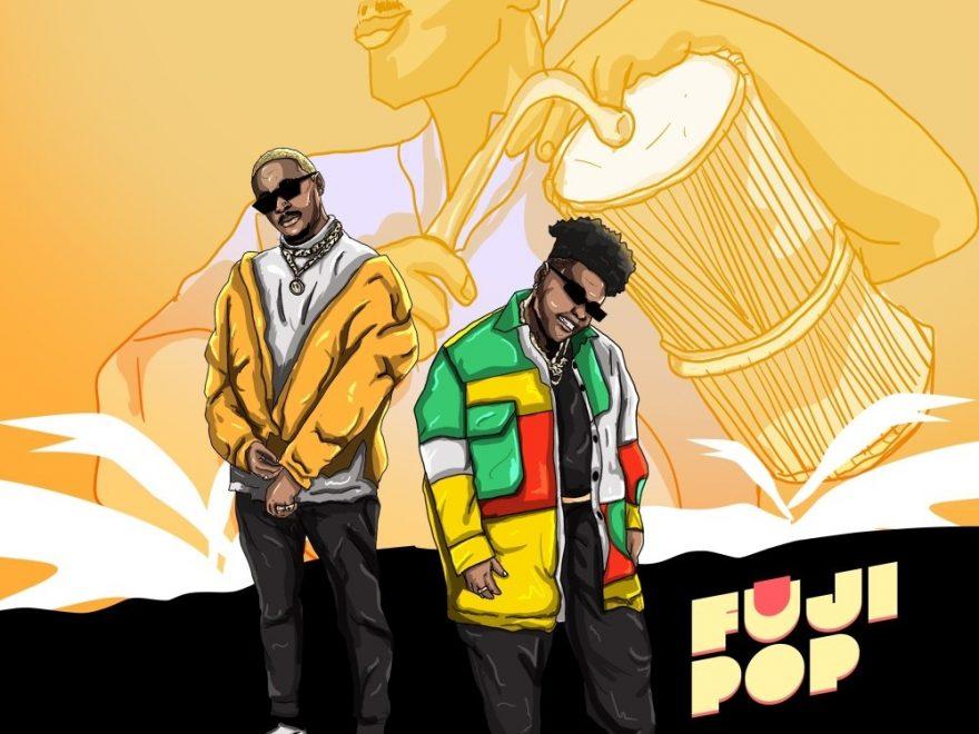 Ojayy Wright & Teni - Fuji Pop