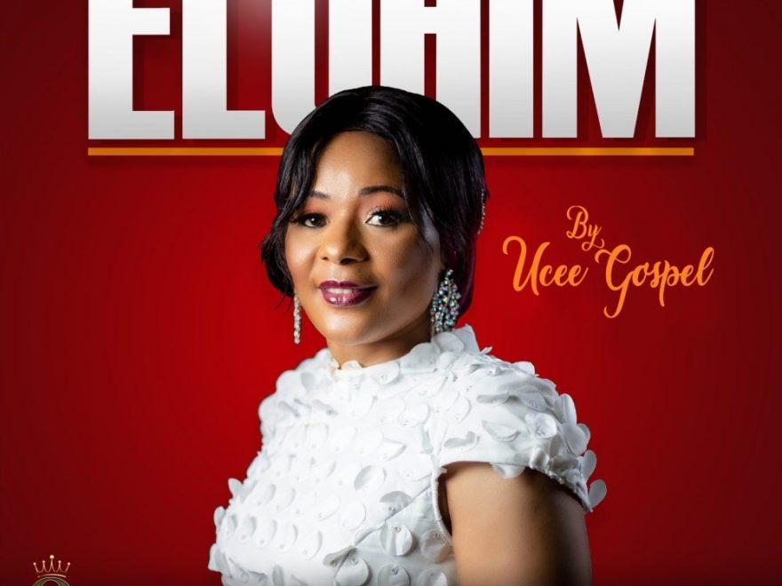 Ucee Gospel – Elohim