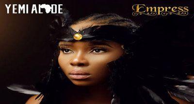 ALBUM: Yemi Alade – Empress