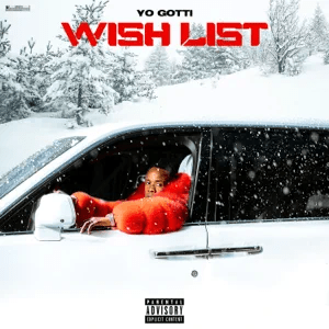 Yo Gotti – Wish List