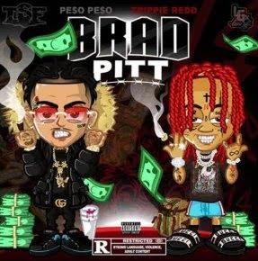 Peso Peso – Brad Pitt ft. Trippie Redd