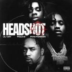 Lil Tjay – Headshot ft. Polo G & Fivio Foreign