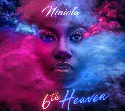 Niniola – 6th Heaven (The EP)