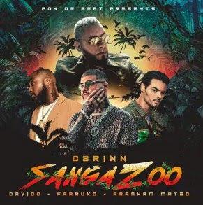 Obrinn – Sanga Zoo (feat. Farruko, Abraham Mateo, Davido)