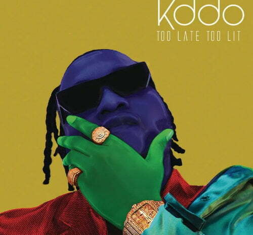 KDDO - Too Late Too Lit EP