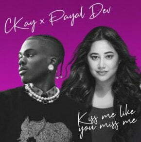 Ckay Kiss Me Like You Miss Me mp3