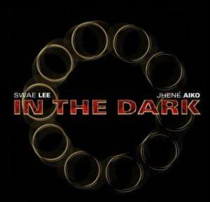 Jhene Aiko & Swae Lee In The Dark mp3