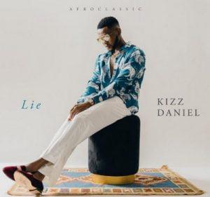 Kizz Daniel Lie mp3