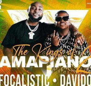 DOWNLOAD Focalistic & Davido Champion Sound mp3 download